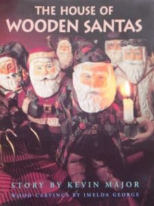The House of Wooden Santas - a story by Kevin Major 2